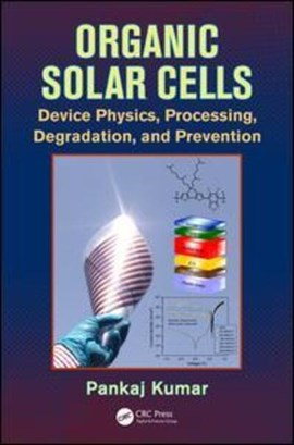 Organic solar cells by Pankaj Kumar