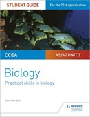 CCEA AS/A2 biology. Unit 3 Practical skills in biology