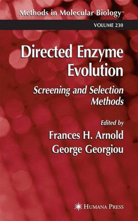 Directed Enzyme Evolution by Frances H. Arnold
