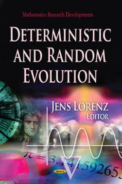 Deterministic and random evolution by Jens Lorenz
