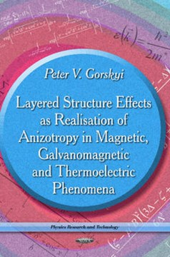 Layered structure effects as realisation of anizotropy in magnetic, galvanomagnetic and thermoelect by Peter V Gorskyi