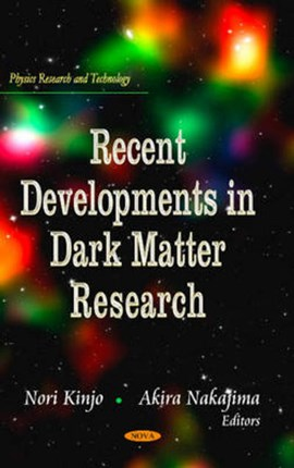 Recent developments in dark matter research by Nori Kinjo