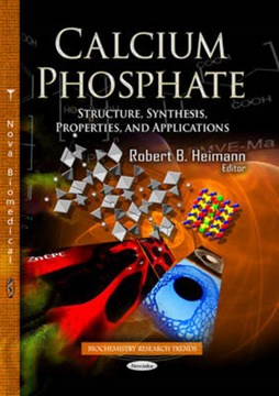 Calcium phosphate by Robert B Heimann
