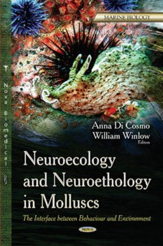 Neuroecology and neuroethology in molluscs by Anna Di Cosmo