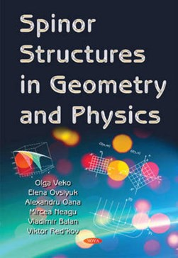 Spinor structures in geometry and physics by Viktor Mikhaylovich Redkov