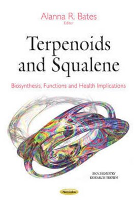 Terpenoids and squalene by Alanna R Bates