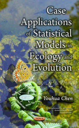 Case applications of statistical models in ecology and evolution by Youhua Chen