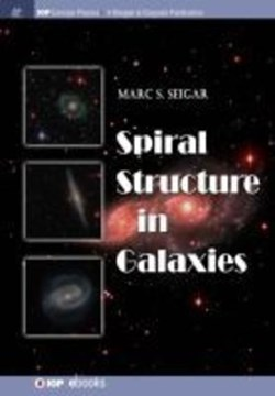 Spiral Structure in Galaxies by Marc S. Seigar