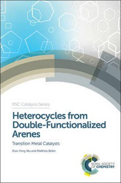 Heterocycles from double-functionalized arenes by Xiao-Feng Wu