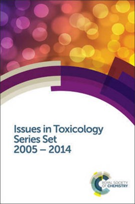 Issues in Toxicology Series Set by Royal Society of Chemistry