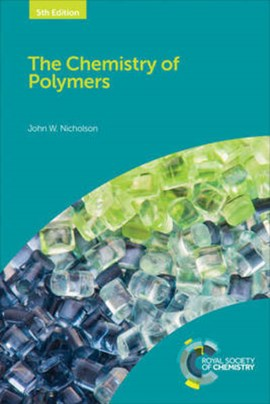 The chemistry of polymers by John W Nicholson