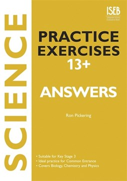 Science practice exercises 13+. Answer book by Ron Pickering