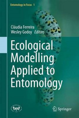 Ecological modelling applied to entomology by Cláudia P. Ferreira