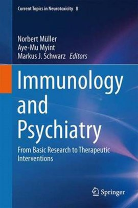 Immunology and Psychiatry by Norbert Müller