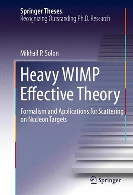 Heavy WIMP effective theory by Mikhail P. Solon