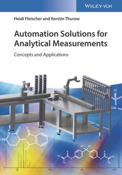 Automation solutions for analytical measurement by Heidi Fleischer