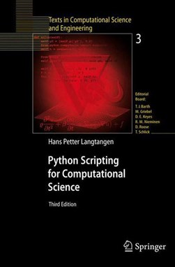 Python Scripting for Computational Science by Hans Petter Langtangen