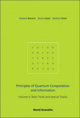 Principles Of Quantum Computation And Information - Volume Ii: Basic Tools And Special Topics by Giuliano Benenti