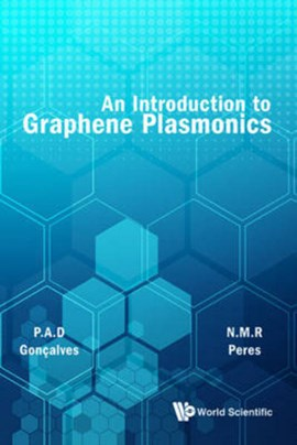 An introduction to graphene plasmonics by PAULO GONCALVES