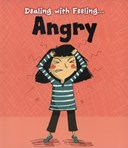 Dealing with feeling...angry