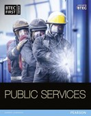 BTEC First in public services. Student book