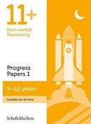 11+ Non-verbal Reasoning Progress Papers Book 1: KS2, Ages 9-12