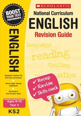 National Curriculum English. Ages 9-10, Year 5 Revision guide by Lesley Fletcher