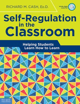 Self-regulation in the classroom by Richard M. Cash