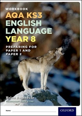 Workbook AQA KS3 English language year 8 by Helen Backhouse