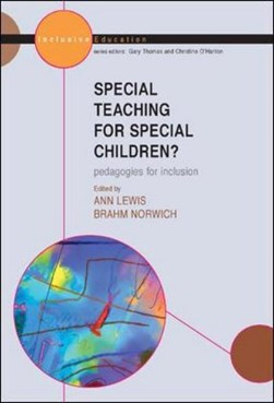 Special teaching for special children? by Ann Lewis