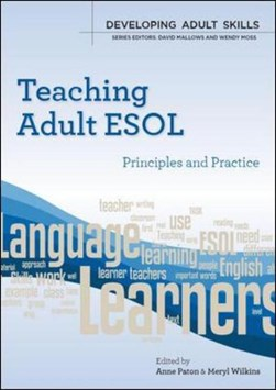 Teaching adult ESOL by Anne Paton