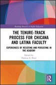 The tenure-track process for Chicana and Latina faculty