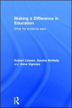 Making a difference in education by Robert Cassen
