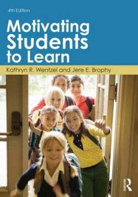 Motivating students to learn by Kathryn R. Wentzel
