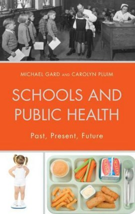 Schools and public health by Michael Gard