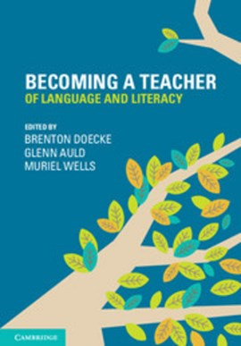 Becoming a teacher of language and literacy by Brenton Doecke