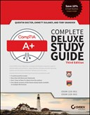 CompTIA A+ complete deluxe study guide (exams 220-901 and 220-902)