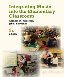 Integrating Music into the Elementary Classroom by William Anderson