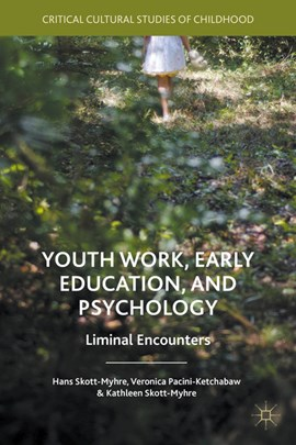 Youth work, early education, and psychology by Veronica Pacini-Ketchabaw