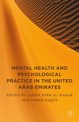 Mental health and psychological practice in the United Arab Emirates by Carrie York Al-Karam