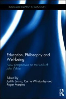 Education, philosophy and well-being by Judith Suissa