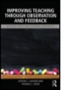 Improving teaching through observation and feedback by Alyson L. Lavigne