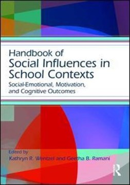 Handbook of social influences in school contexts by Kathryn R Wentzel