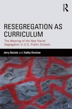 Resegregation as curriculum by Jerry Rosiek