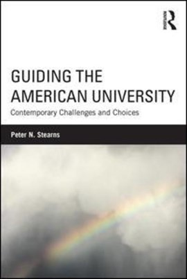 Guiding the American university by Peter N. Stearns