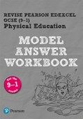 REVISE Pearson Edexcel GCSE (9-1) PE Model Answer Workbook