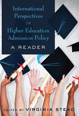International perspectives on higher education admission policy by Virginia Stead