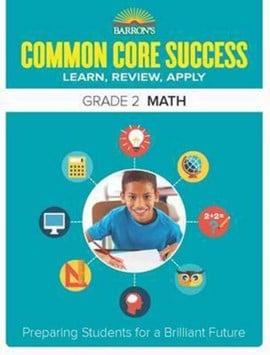Barron's common core success. Grade 2 Math workbook by Barron's Educational Series