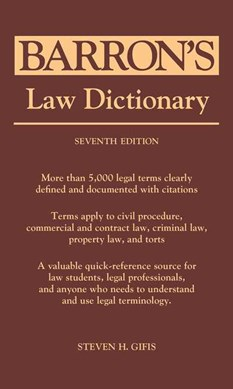 Law dictionary by Steven H Gifis