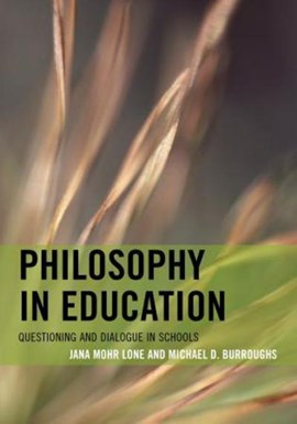 Philosophy in education by Jana Mohr Lone